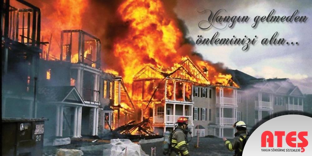 Ateş yangın söndürme, yangın gelmeden önleminizi alın...
